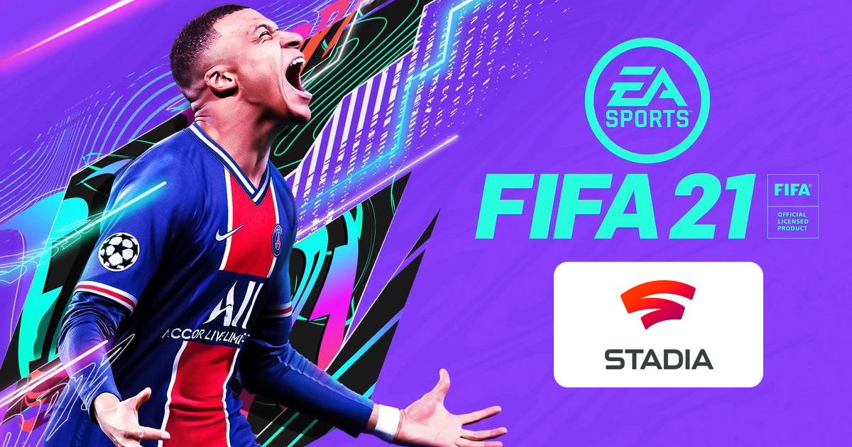 Zockerpuls - Endlich - FIFA 21 kommt im März auf Google Stadia